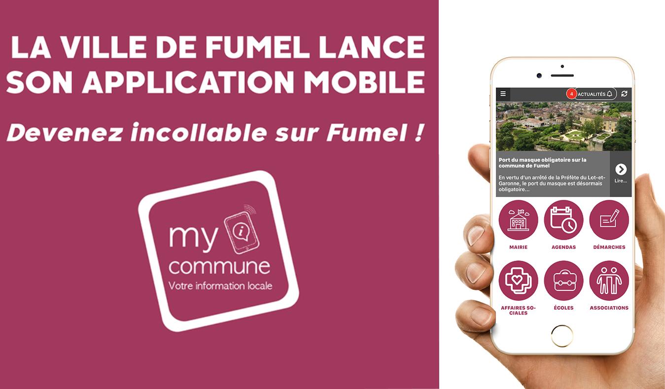 """LA VILLE DE FUMEL LANCE SON APPLICATION MOBILE """" MY COMMUNE"""""""