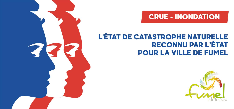 CRUE INONDATION : RECONNAISSANCE DE L'ÉTAT DE CATASTROPHE NATURELLE